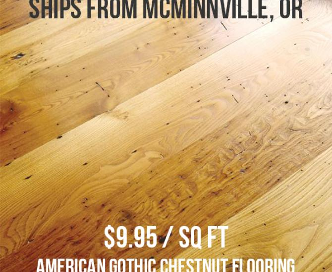 Pioneer Millworks Reclaimed American Gothic Chestnut Flooring--FOB McMinnville, OR