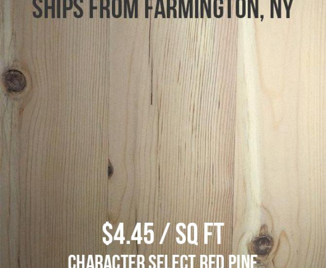 Pioneer Millworks--Character Select Red Pine--$4.45/sq ft--FOB Farmington, NY
